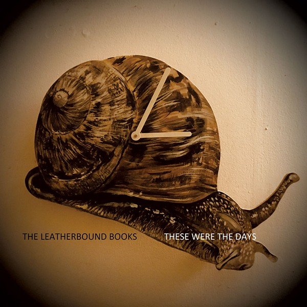 The Leatherbound Books, These Were the Days - COURTESY