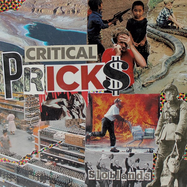 Critical Pricks, Sloblands