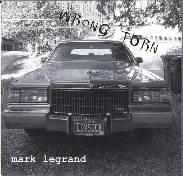 Mark LeGrand, Wrong Turn