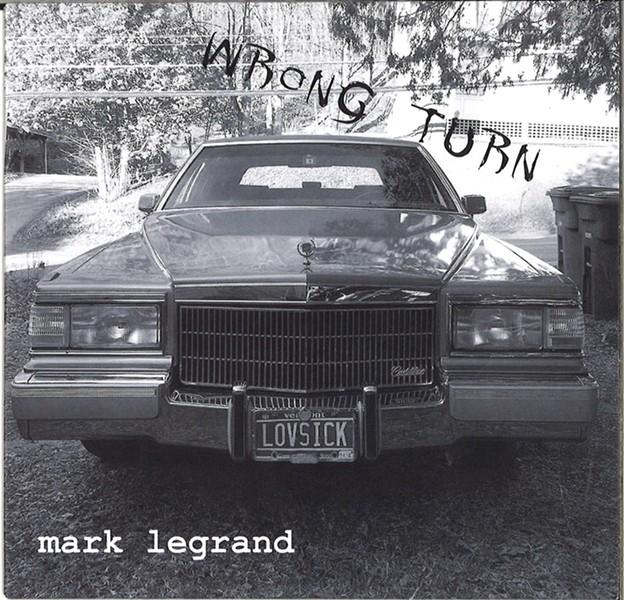 Mark LeGrand, Wrong Turn