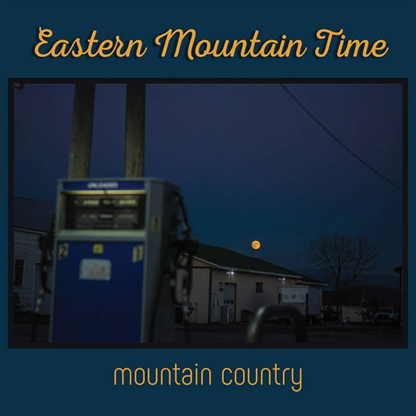 Eastern Mountain Time, Mountain Country