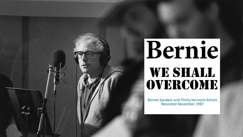 Bernie Sanders, We Shall Overcome