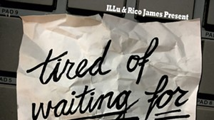 ILLu & Rico James, Tired of Waiting for Rappers: An Instrumental Series Vol. 1