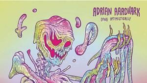 Adrian Aardvark, Dying Optimistically