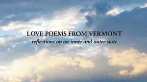 Quick Lit: 'Love Poems From Vermont: Reflections on an Inner and Outer State' by Jon Meyer