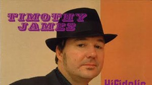 Timothy James, Hifidelic Lounge