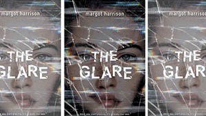 The Glare, by Margot Harrison, Little, Brown, 336 pages. $17.99.