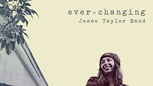 Jesse Taylor Band, Ever-Changing