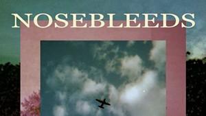 Will Keeper, Nosebleeds