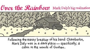Over the Rainbow: Mark Daly's Big Realization