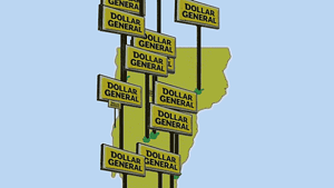 How Did Dollar General Stores Take Vermont So Quickly?