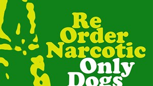"Reorder Narcotic Release Trippy New Track, ""Only Dogs Know"""