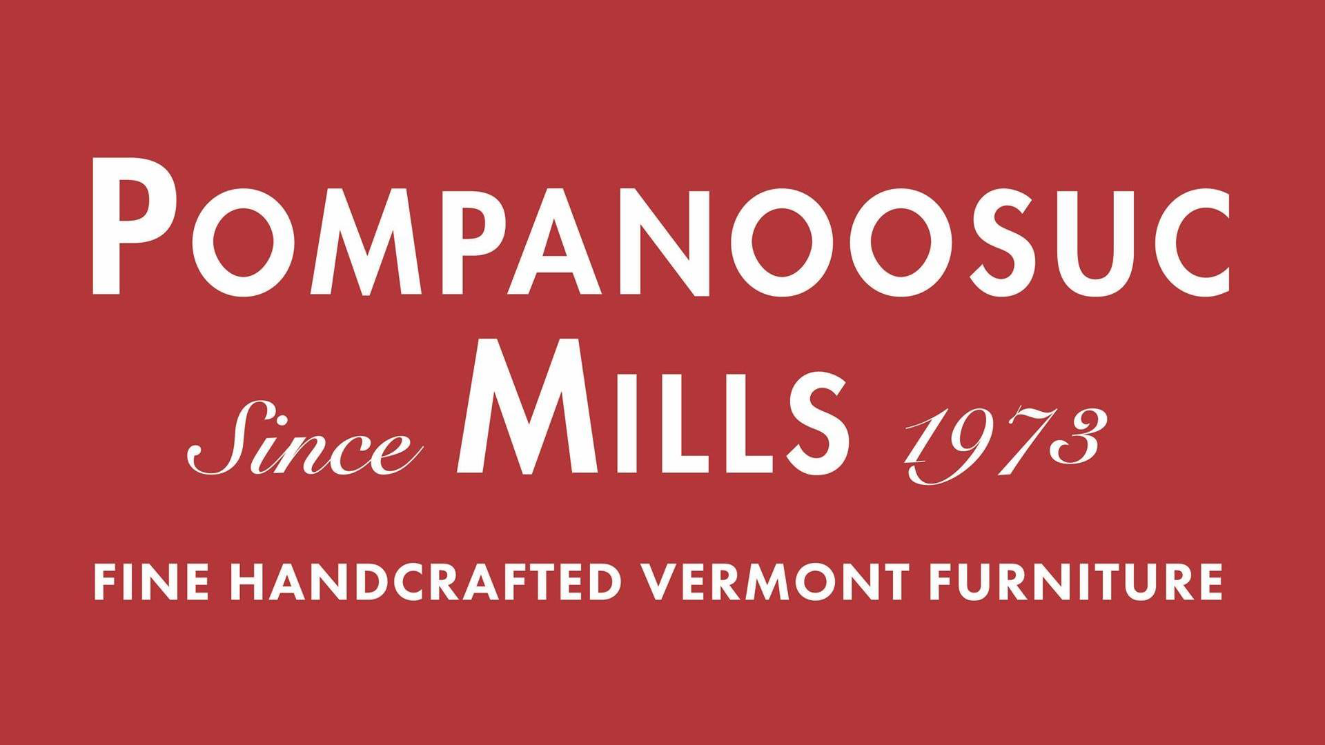 Pompanoosuc Mills
