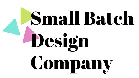 Small Batch Design Company