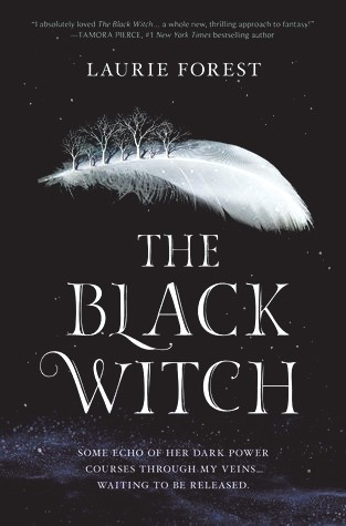 The Black Witch by Laurie Forest, Harlequin Teen, 608 pages. $19.99.