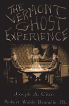 <i>The Vermont Ghost Experience</i> by Joseph A. Citro, with illustrations by Robert Waldo Brunelle Jr., Bat Books, 172 pages. $15.