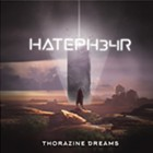 HatePH34R, 'Thorazine Dreams'