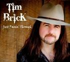 Album Review: Tim Brick, 'Just Passin' Through'