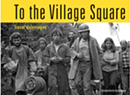 """Panel Discussion on """"To The Village Square"""" by Lionel Delevingne"""