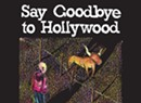 Matt Hall, 'Say Goodbye to Hollywood'