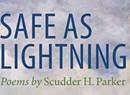 Quick Lit Book Review: 'Safe as Lightning,' by Scudder Parker