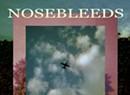 Will Keeper, 'Nosebleeds'