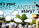 We Want to Hear Your Bernie Sanders Stories!