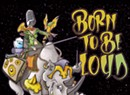 Gang of Thieves, <i>Born to Be Loud</i>