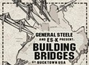 General Steele & Es-K, <i>Building Bridges</i>
