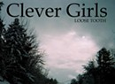 Clever Girls, <i>Loose Tooth</i>
