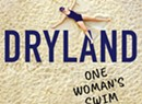 Book Review: 'Dryland: One Woman's Swim to Sobriety,' Nancy Stearns Bercaw