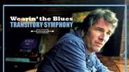 Album Review: Transitory Symphony, 'Wearin' the Blues'