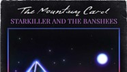 Album Review: The Mountain Carol, 'Starkiller and the Banshees'