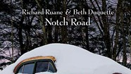 Album Review: Richard Ruane & Beth Duquette, 'Notch Road'