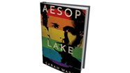 Quick Lit Book Reviews: 'Aesop Lake' by Sarah Ward, 'What Remains of Her' by Eric Rickstad
