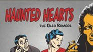 The Oleo Romeos, Haunted Hearts