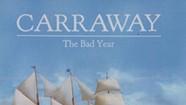 Carraway, <i>The Bad Year</i>