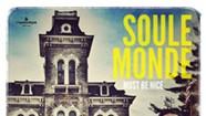 Soule Monde, <i>Must Be Nice</i>