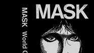 Mask, <i>World Gone Crazy</i>