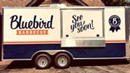 Bluebird Barbecue Debuts New Food Truck