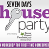 Join Us At The Seven Days House Party