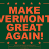 Call to 'Make Vermont Great Again' Dismays Some GOP Lawmakers