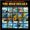 Album Review: The High Breaks, 'Stay Loose & Hang Tight With ... the High Breaks'