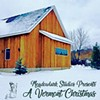 Album Review: Various Artists, 'Meadowlark Studios Presents: A Vermont Christmas'