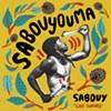 Album Review: Sabouyouma, 'Sabouy'