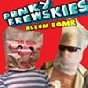 Punky Brewskies, 'Album Bomb'