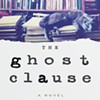 Book Review: 'The Ghost Clause' by Howard Norman