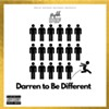 Highh Def, 'Darren to Be Different'