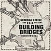General Steele & Es-K, <i>Building Bridges</i>