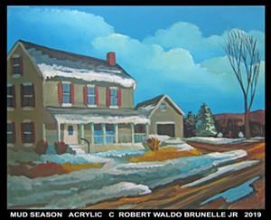 """COURTESY OF T.W. WOOD GALLERY - """"Mud Season"""" by Robert W. Brunelle Jr."""